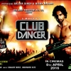 S Mukerji's CLUB DANCER film introducing Nisha Mavani (London) & Rajbir Singh in Cinemas from 8th April 2016