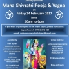 Maha Shivratri Pooja & Yagna on Friday 24th February 2017 at Sattavis Patidar Centre, Wembley. HA9 9PE