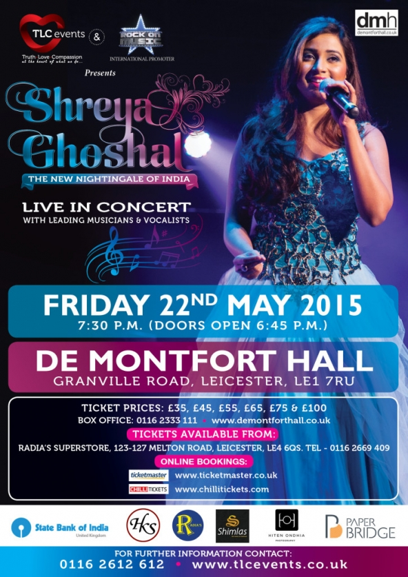 SHREYA GHOSHAL – Live in Concert on Friday 22nd May 2015 at De Montfort Hall, Granville Road, Leicester. LE1 7RU