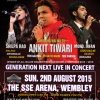 Rescheduled – Ankit Tiwari Generation Next Live in Concert to Sunday 9th August 2015 at The SSE Arena, Wembley
