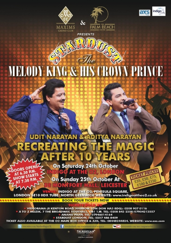 Udit Narayan & Aditya Narayan Live in Concert on Saturday 24th October at Indigo,The O2 London & Sunday 25th October 2015 at De Montfort Hall, Leicester