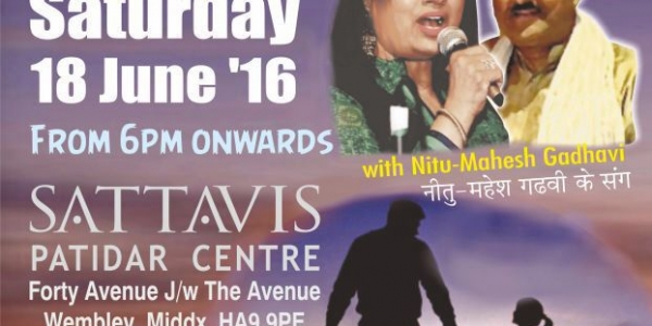 Father's Day Special Mehfil Night on Saturday 18th June 2016 at Sattavis Patidar Centre, Forty Avenue, Wembley, HA9 9PE