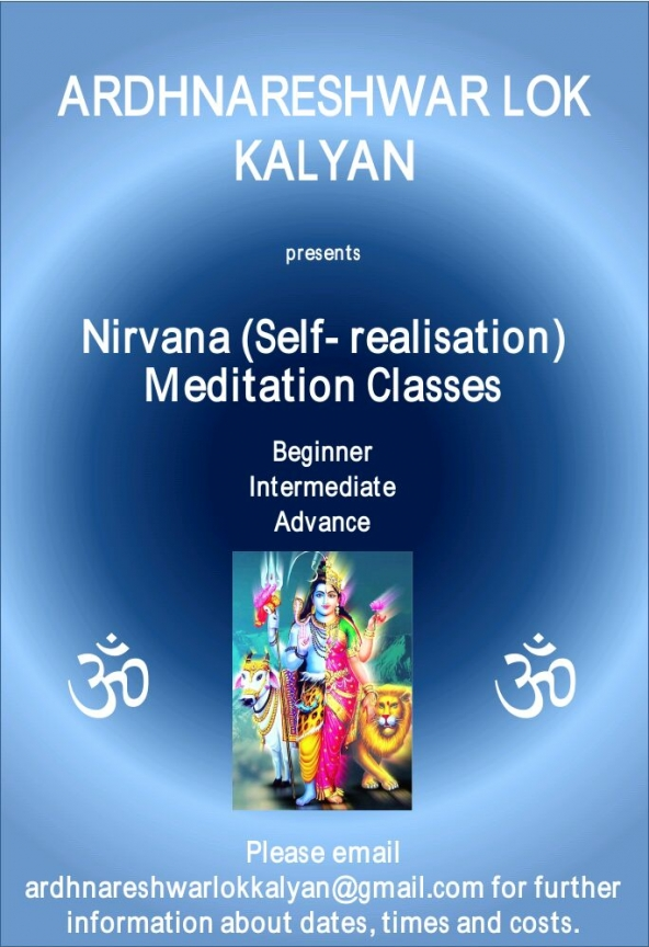 Ardhnareshwar Lok Kalyan presents Nirvana (Self Realisation) Meditation Classes