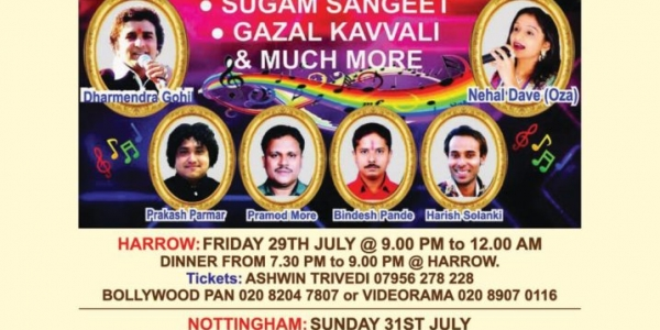 Geeto Ka Guldasta from Mumbai on Friday 29th July at Harrow, Sunday 31st July at Nottingham, Friday 5th August Leicester, Saturday 6th August at East London & Sunday 7th August Hayes & Ruislip