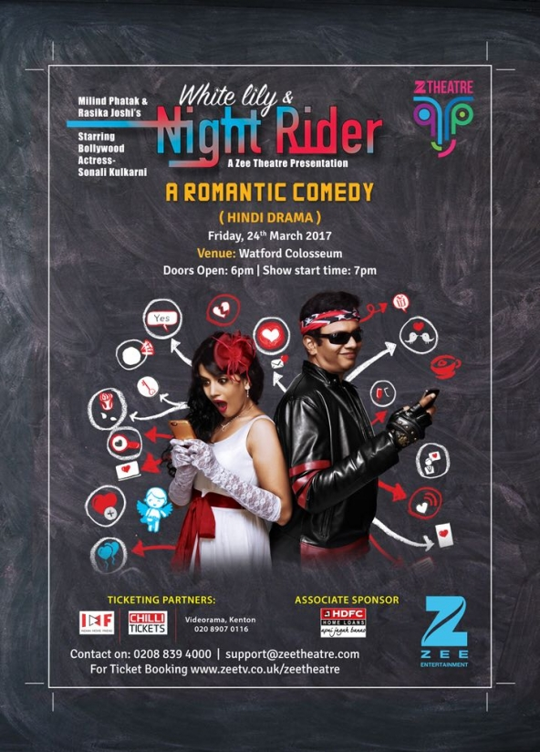 White Lily & Night Rider a Romantic Comedy Drama in Hindi on Friday 24th March 2017 at Watford Colosseum, Rickmansworth Road, Watford
