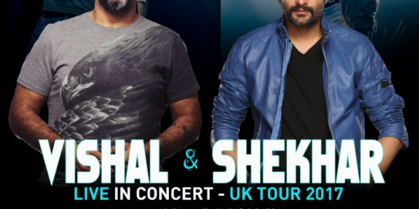 Vishal & Shekhar Live in Concert on Bank Holiday Weekend, Saturday 27th May 2017 at Royal Festival Hall, London & on Monday 29th May 2017 at De Montfort Hall, Leicester