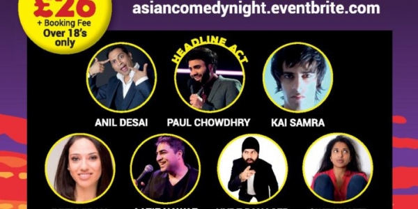 Asian Comedy Night on Saturday 8th April 2017 at Watford Colosseum, Rickmansworth Road, Watford WD17 3JN