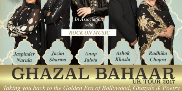 Ghazal Bahaar UK Tour July 2017 on Friday 7th July at   De Montfort Hall, Leicester, on Saturday 8th July at O2 Apollo Manchester & on Sunday 9th July 2017 at Indigo, The O2 London