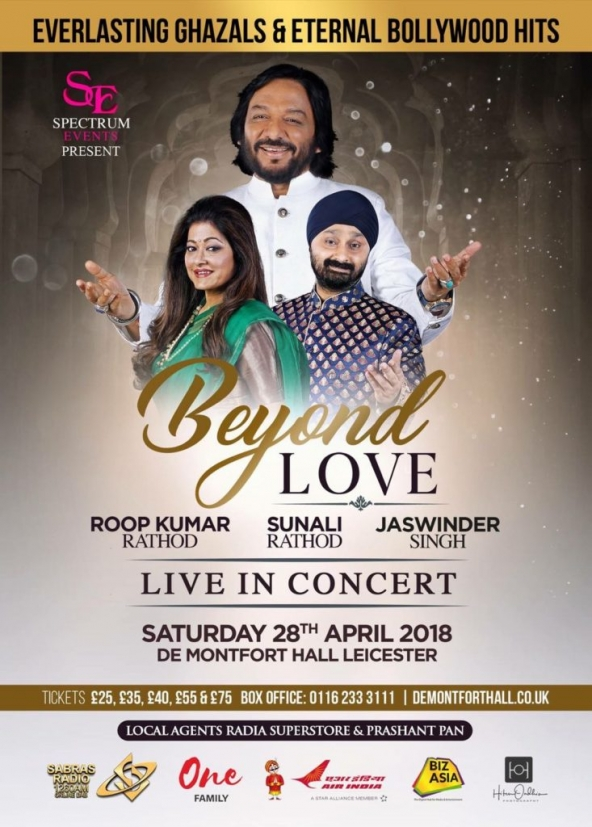 Beyond Love with Roop Kumar Rathod, Sunali Rathod & Jaswinder Singh on Saturday 28th April 2018 at De Montfort Hall, Leicester LE1 7RU