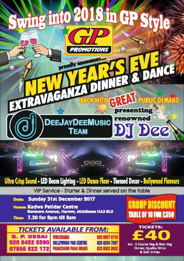 GP Promotions New Year's Eve Extravaganza Dinner & Dance on Sunday 31st December 2017 at Kadwa Patidar Centre, Kenmore Avenue. Harrow HA3 8LU